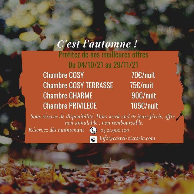 """""""C'est l'automne"""" 🌼 - Profitez de nos meilleurs offres du 4 octobre au 29 novembre 2021.  Sous réserve de disponibilité.  Hors Week end et Jours fériés.   #automne2021 #Letouquetparisplage #cotedopale #Castelvictoria"""
