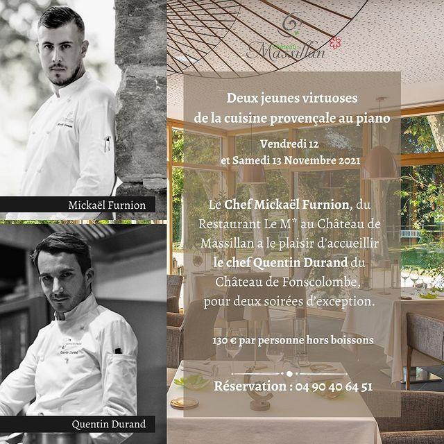 [𝗗𝗜𝗡𝗘𝗥 𝗔 𝟰 𝗠𝗔𝗜𝗡𝗦] Vendredi 12 et Samedi 13 novembre, le Chef 𝗠𝗶𝗰𝗸𝗮𝗲𝗹 𝗙𝘂𝗿𝗻𝗶𝗼𝗻 du Restaurant Le M* au Château de Massillan a le plaisir d'accueillir le Chef 𝗤𝘂𝗲𝗻𝘁𝗶𝗻 𝗗𝘂𝗿𝗮𝗻𝗱 du Château de Fonscolombe pour deux soirées d'exception. ➡️130 €/personne hors boissons. ➡️Réservation : 04 90 40 64 51  #chef #cheflife #chefsplate #chefchallenge #chefsofinstagram #restaurant #restaurants #restaurantétoilé #michelin #michelinstar #michelinguide #michelinstars #michelinstarred #michelinrestaurant #provence #provenceguide #provencestyle #provencemylove #provencetourisme